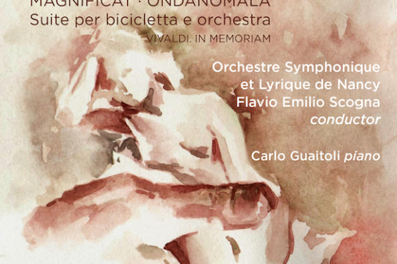 MAGNIFICAT – ONDANOMALA SUITE for bicycle and Orchestra – VIVALDI. IN MEMORIAM